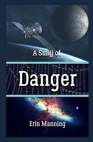 9781514299791: A Smijj of Danger (Tales of Telmaja) (Volume 3)