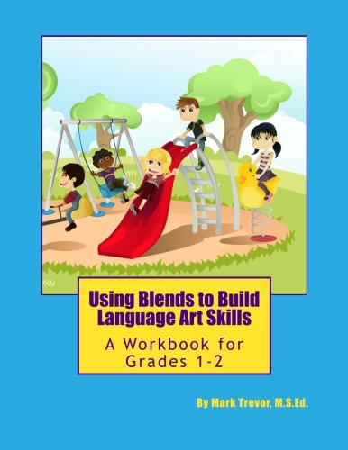 9781514299807: Using Blends to Build Language Art Skills: A Workbook for Grades 1-2