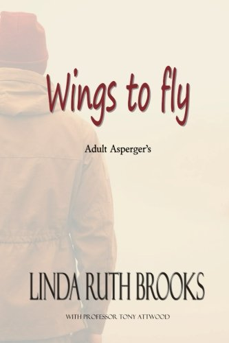 9781514299937: Wings to fly / SECOND EDITION: Adult Asperger's