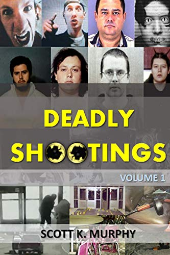 9781514300213: Deadly Shootings (Volume 1)