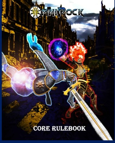Omnirock Core Rulebook: Role Playing Game: Steven Johnson
