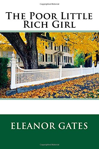 9781514303061: The Poor Little Rich Girl