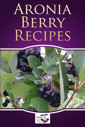 9781514305423: Aronia Berry Recipes