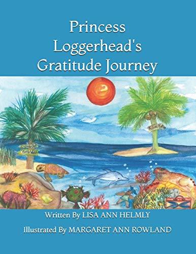 9781514305614: Princess Loggerhead's Gratitude Journey