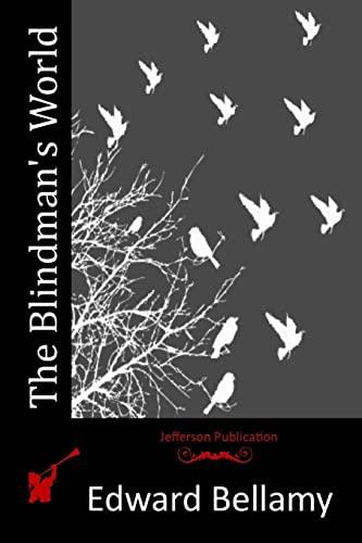 9781514306154: The Blindman's World