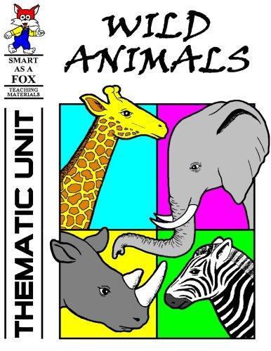 9781514306956: Wild Animals Thematic Unit