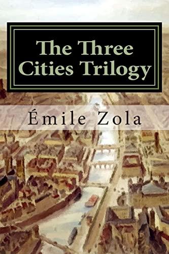 9781514307007: The Three Cities Trilogy: Lourdes, Rome, Paris