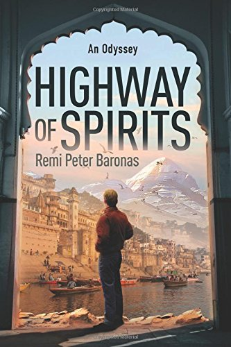 Highway of Spirits: A supernatural thriller: Remi Peter Baronas