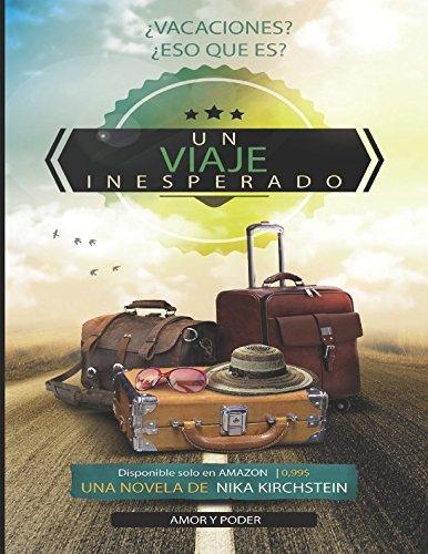 9781514308783: Un viaje inesperado: Amor y Poder (Spanish Edition)