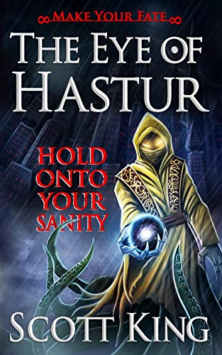 9781514308868: The Eye of Hastur (Make Your Fate) (Volume 1)
