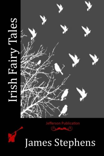 Irish Fairy Tales (Paperback): James Stephens