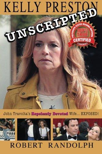 9781514312995: Kelly Preston Unscripted: John Travolta's
