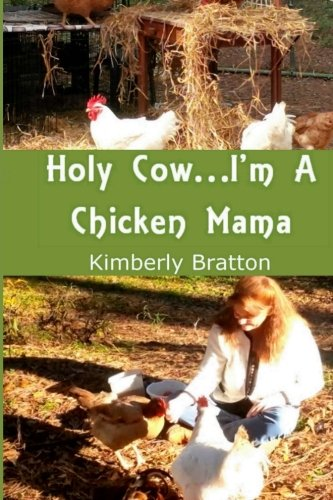 9781514313121: Holy Cow...I'm a Chicken Mama
