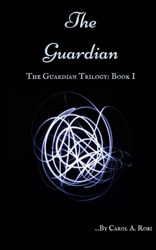9781514313336: The Guardian (The Guardian Trilogy) (Volume 1)