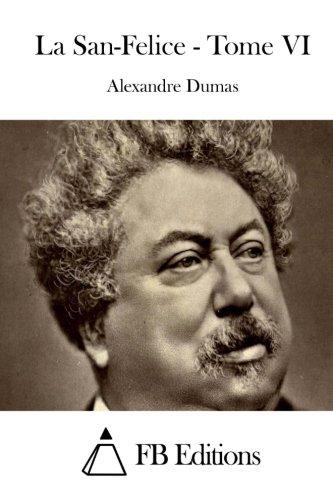 9781514313404: La San-Felice - Tome VI (French Edition)
