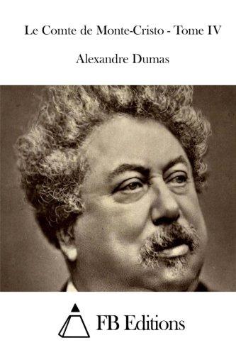 9781514313923: Le Comte de Monte-Cristo - Tome IV