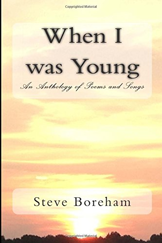 9781514314227: When I was Young: An Anthology of Poems and Songs