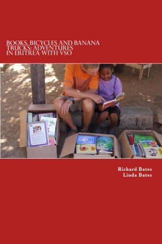 9781514315248: Books, Bicycles and Banana Trucks: Adventures in Eritrea with VSO