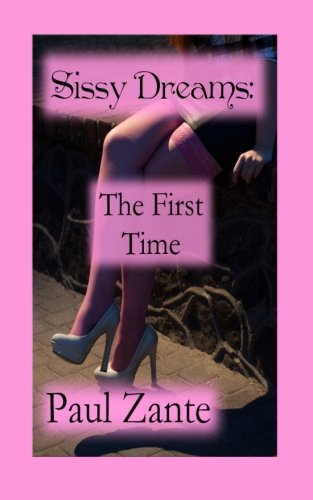 9781514316771: Sissy Dreams: The First Time
