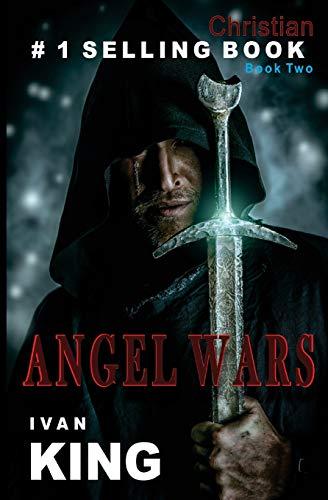 9781514317815: Christian: Angel Wars [Christian Books] (Christian, Christian Books, Free Christian Books)