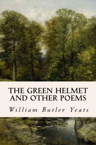 9781514317945: The Green Helmet and Other Poems