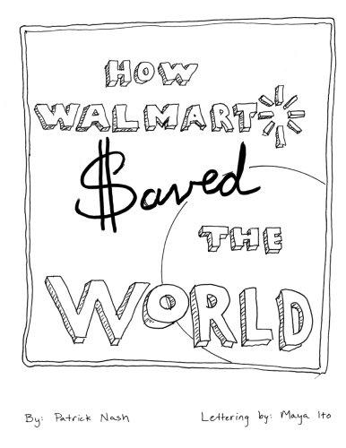 9781514318379: How Walmart Saved the World