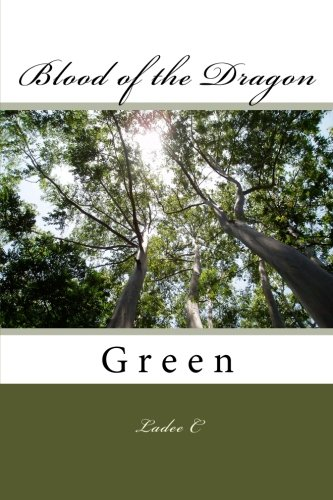 Blood of the Dragon: Green (Paperback): Ladee C