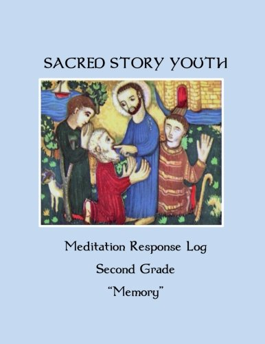 9781514321034: Sacred Story Youth: Meditation Response Book - Grade 2 (Sacred Story Youth Meditation Response Books) (Volume 3)