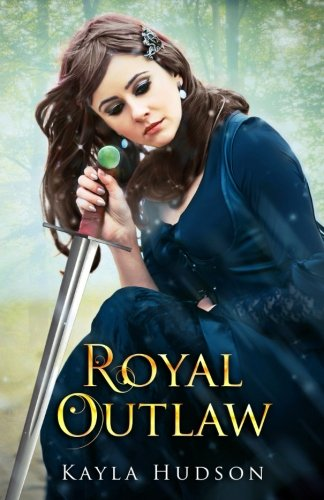 9781514322444: Royal Outlaw (Volume 1)
