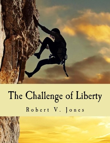 9781514323670: The Challenge of Liberty (Large Print Edition)