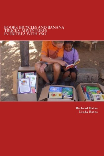 9781514324110: Books, Bicycles and Banana Trucks: Adventures in Eritrea with VSO