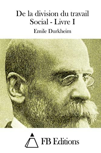 9781514324288: De la division du travail Social - Livre I (French Edition)