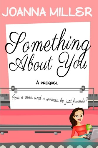 9781514324615: Something About You: A Prequel