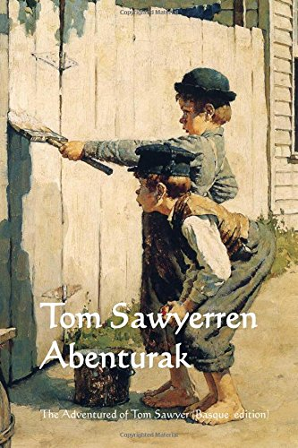 9781514325049: Tom Sawyerren Abenturak: The Adventures of Tom Sawyer (Basque edition)