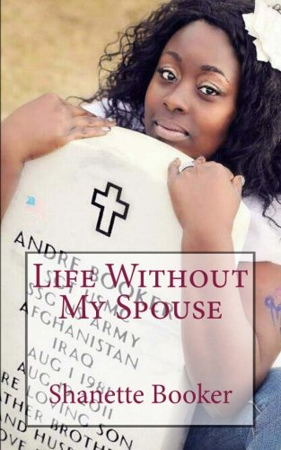 Life Without My Spouse: Mrs  Shanette Booker