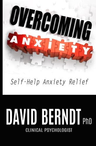 9781514327241: Overcoming Anxiety: Self-Help Anxiety Relief (Psychology Knowledge) (Volume 1)