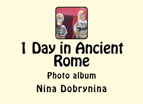 9781514328965: 1 Day in Ancient Rome: Photo album