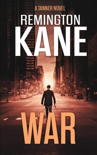 9781514331279: War (A Tanner Novel) (Volume 6)