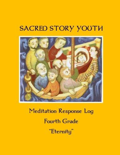 9781514332986: Sacred Story Youth: Meditation Response Book - Grade 4 (Sacred Story Youth Meditation Response Books) (Volume 5)