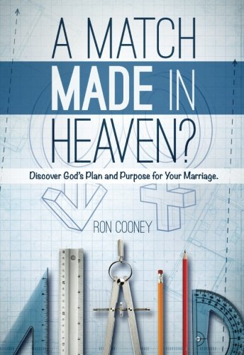 9781514334249: A Match Made in Heaven?: Discover God's Plan and Purpose for Your Marriage