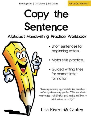 Copy the Sentence: Alphabet Handwriting Penmanship Practice Workbook: Lisa Rivers-McCauley
