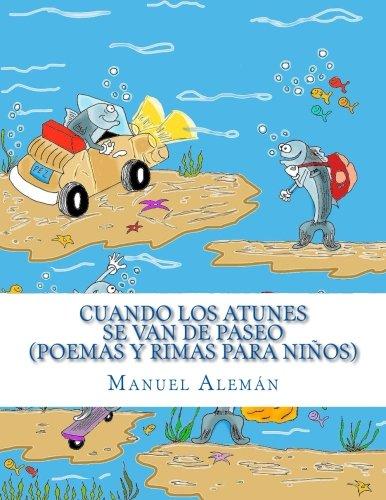 Cuando los atunes se van de paseo: Manuel Alemán