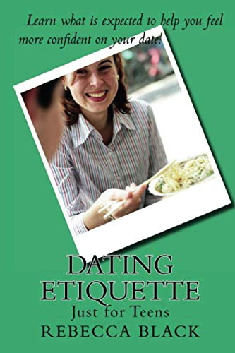 9781514337271: Dating Etiquette: Just for Teens