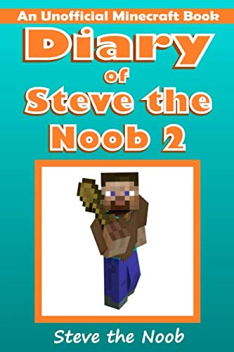 9781514337981: Diary of Steve the Noob 2 (Diary of Steve the Noob Collection) (Volume 2)
