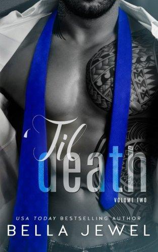 'Til Death - Part 2: Bella Jewel