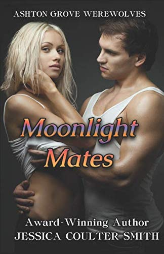 9781514339718: Moonlight Mates (Ashton Grove Werewolves) (Volume 8)