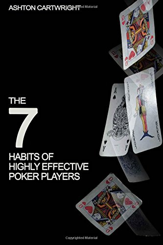9781514339947: The 7 Habits of Highly Effective Poker Players