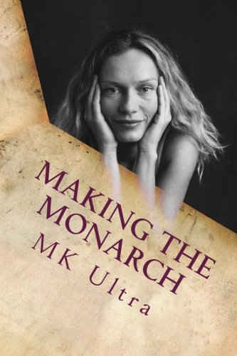 9781514340080: Making the Monarch: The Early Years