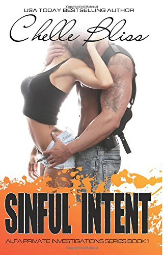 9781514340387: Sinful Intent (ALFA PI) (Volume 1)