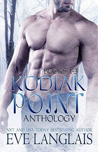 Kodiak Point Anthology: Eve Langlais
